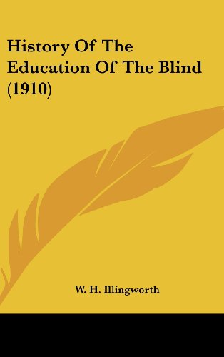 History of the Education of the Blind (1910)