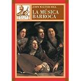 La música barroca : música en Europa Occidental, 1580-1750