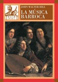La música barroca por John Walter Hill