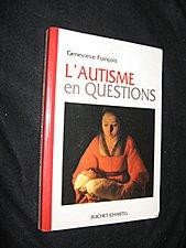 L'autisme en questions par Geneviève François