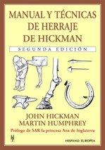 Manual y técnicas de herraje de Hickman por John Hickman