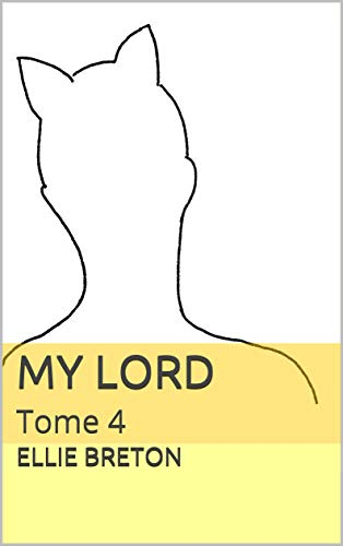Couverture du livre My Lord: Tome 4