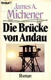 Die Brücke von Andau. Roman - James A. Michener