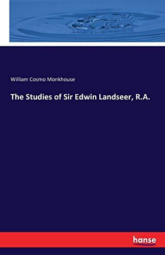 The Studies of Sir Edwin Landseer, R.A. - Sir Edwin Landseer
