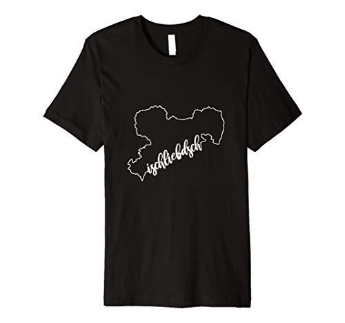 Sachsen Spruch ich liebe dich sächsischer Dialekt Shirt