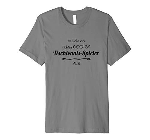 So Sieht Ein Richtig Cooler Tischtennis-Spieler Aus T-Shirt