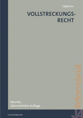 Vollstreckungsrecht: Systematische Darstellung anhand von Fällen