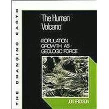 Human Biogeologic Force (Changing Earth) by Jon Erickson (1995-04-30)
