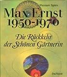 Image de Max Ernst 1950-1970. Die Rückkehr der Schönen Gärtnerin