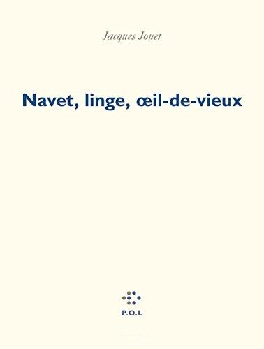 Navet, linge, oeil-de-vieux (3 volumes)