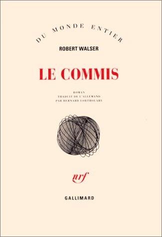 Le commis par Robert Walser