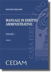MANUALE DI DIRITTO AMMINISTRATIVO. Volume 2. Attivita'