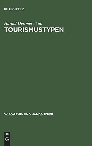 Tourismustypen (WiSo-Lehr- und Handbücher)
