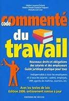 Code commenté du travail par Laurent Dubois