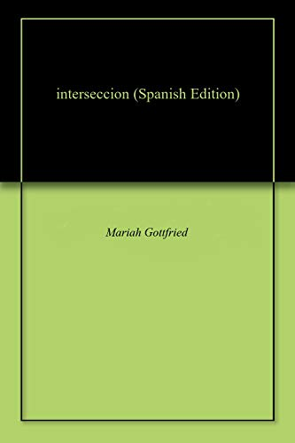 interseccion por Mariah Gottfried