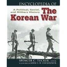 Encyclopedia of the Korean War: A Political, Social and Military History