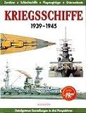 Kriegsschiffe: 1939-1945