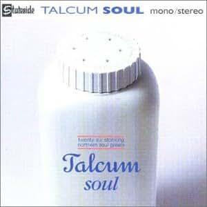 Talcum Soul