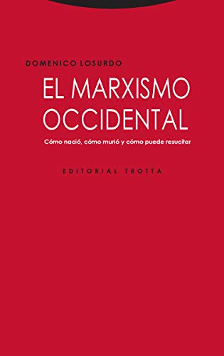 El marxismo occidental (Estructuras y procesos. Ciencias Sociales) por Domenico Losurdo