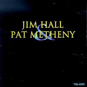 Jim Hall and Pat Metheny