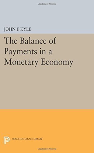 The Balance of Payments in a Monetary Economy (Irving Fisher Award Series) by John F. Kyle (2015-03-08) par John F. Kyle