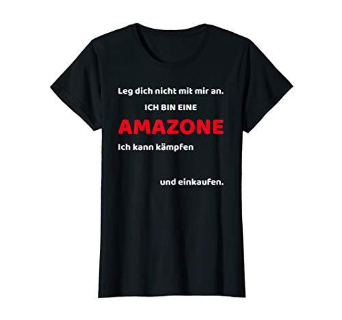 Damen Ich bin eine Amazone T-Shirt Shopping Fashion Addict ()