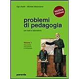 Problemi di pedagogia. Per i Licei e gli Ist. magistrali: 1