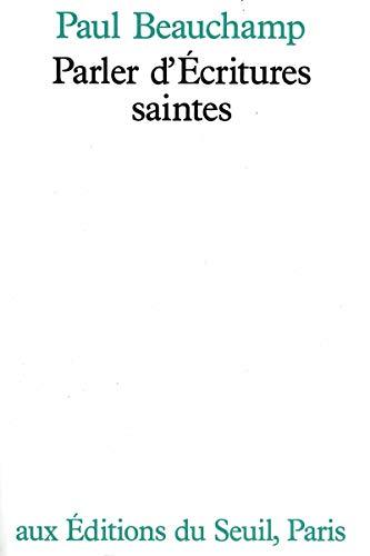 Parler d'Ecritures saintes par Paul Beauchamp