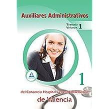Auxiliares Administrativos Del Consorcio Hospital General Universitario De Valencia. Temario. Volumen I