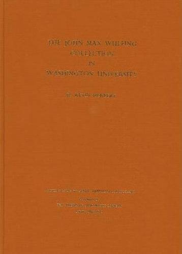 The John Max Wulfing Collection in Washington University (Ancient Coins in North American Collections) -