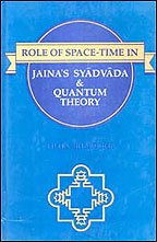 Role of Space-Time in Jaina's Syadavada and Quantum Theory (Sri Garib Das oriental series) por Filita Bharucha