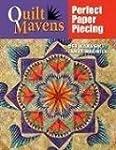 Quilt Mavens: Perfect Paper Piecing [...
