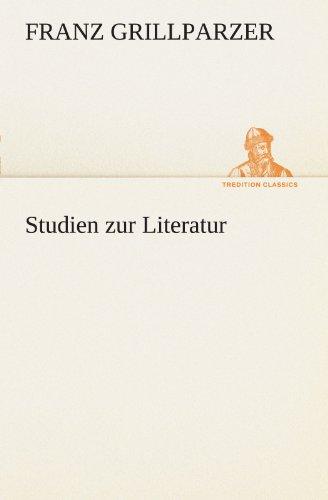Studien zur Literatur (TREDITION CLASSICS)