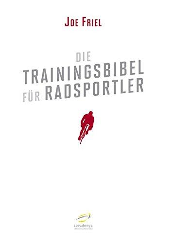 Preisvergleich Produktbild Die Trainingsbibel für Radsportler (Aktualisierte Neuauflage)