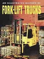 An Illustrated History of Forklift Trucks by Hinton J. Sheryn (2000-12-31)