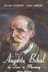 Auguste Behal, de Lens a Mennecy