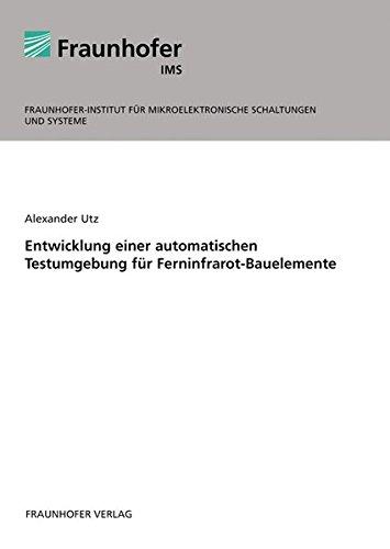 Entwicklung einer automatischen Testumgebung für Ferninfrarot-Bauelemente.
