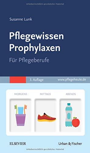 Preisvergleich Produktbild Pflegewissen Prophylaxen: Für Pflegeberufe