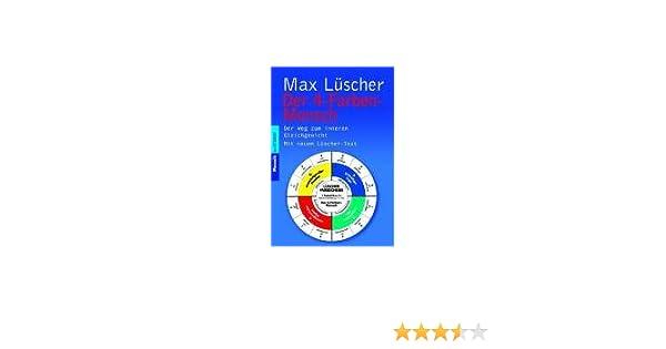 Der 4-Farben-Mensch: Amazon.de: Max Lüscher: Bücher