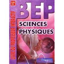 Sciences physiques BEP : Livre du professeur interactif