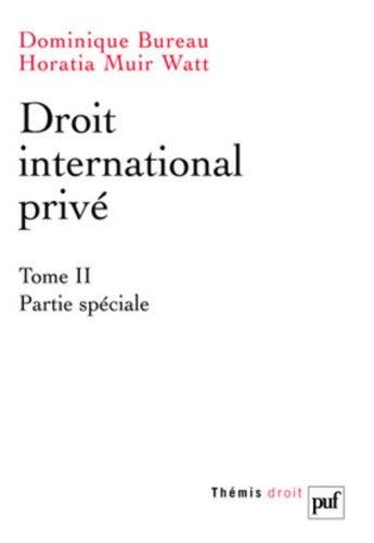 Droit international privé : Tome 2, Partie spéciale par Dominique Bureau