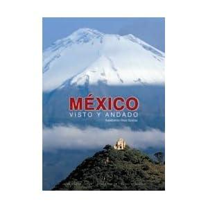 México. Visto y andado
