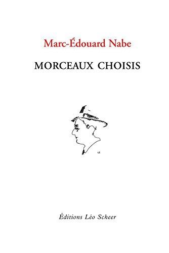 Morceaux choisis (LEO SCHEER LITT) par Marc-Édouard Nabe