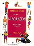 Programa fitness. Musculacion (Spanish Edition) by Thomas R. Baechle (2006-01-01)