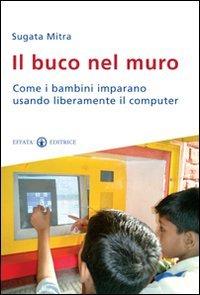il-buco-nel-muro-come-i-bambini-delle-bidonville-imparano-usando-liberamente-il-computer