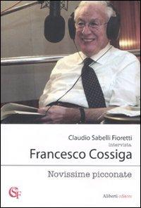 Novissime picconate (Claudio Sabelli Fioretti intervista) por Claudio Sabelli Fioretti