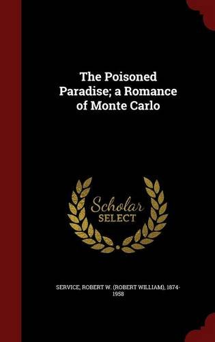 The Poisoned Paradise; a Romance of Monte Carlo