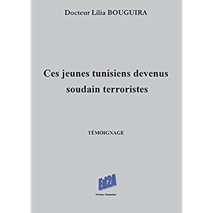 Ces jeunes tunisiens devenus soudain terroristes (Science humaine)