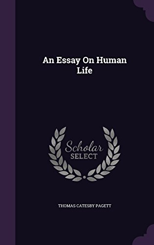 An Essay On Human Life