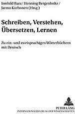 Schreiben, Verstehen, Übersetzen, Lernen: Zu ein- und zweisprachigen Wörterbüchern mit Deutsch (Finnische Beiträge zur Germanistik)